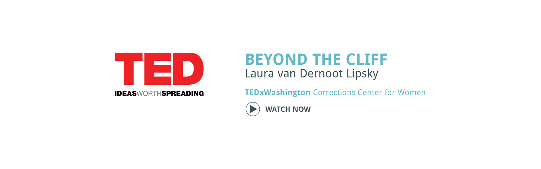 "Watch Now - ""Beyond the Cliff"" TEDxWashington Corrections Center for Women talk by Laura van Dernoot Lipsky"